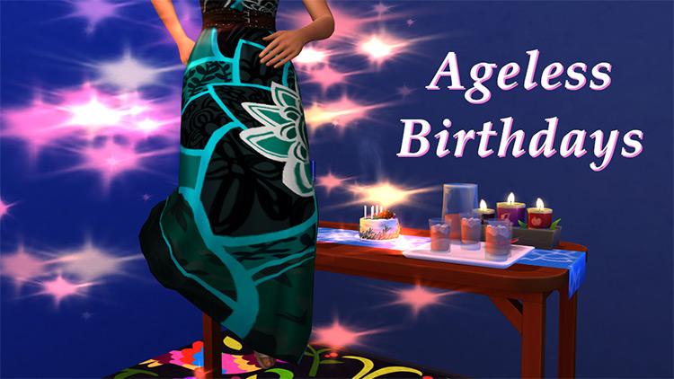 Ageless Birthdays Mod Sims 4 CC