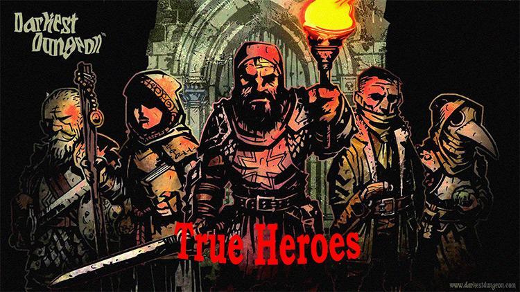 True Heroes v2.0 Darkest Dungeon mod