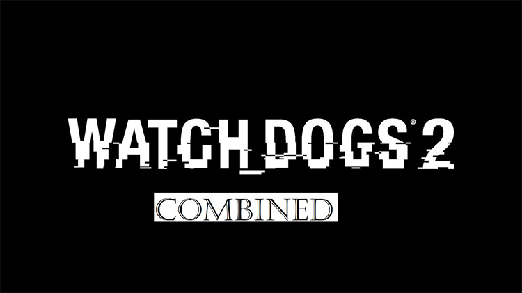 Combined mod WatchDogs2