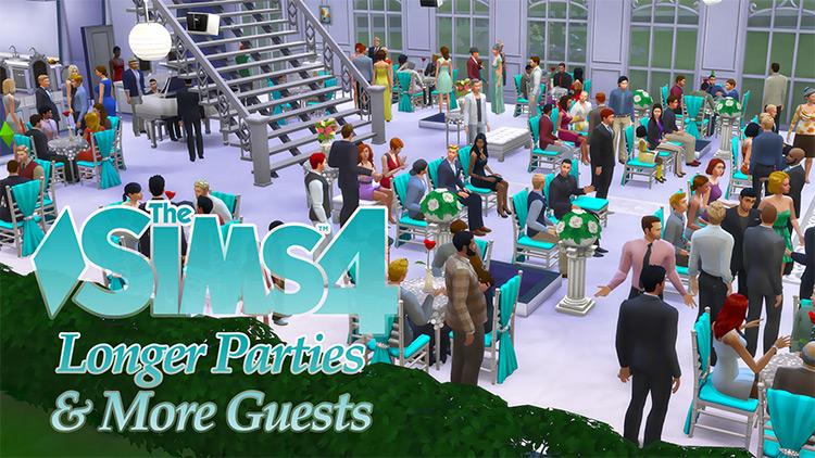 Longer Parties & More Guests TS4 CC