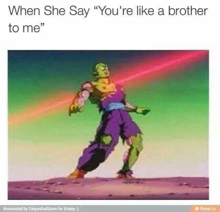 Friendzoned piccolo meme