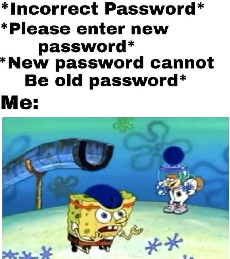 New password reset SpongeBob meme