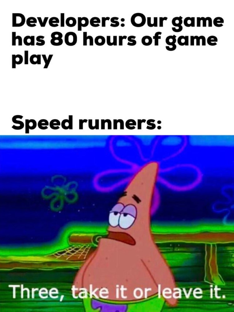 Speedrunners joking in games meme