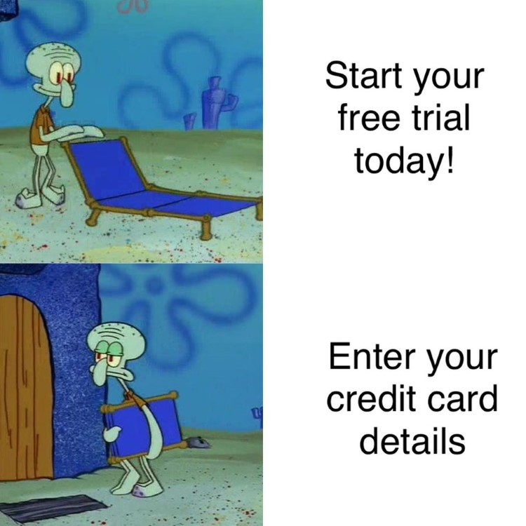 Squidward doesnt want free trial