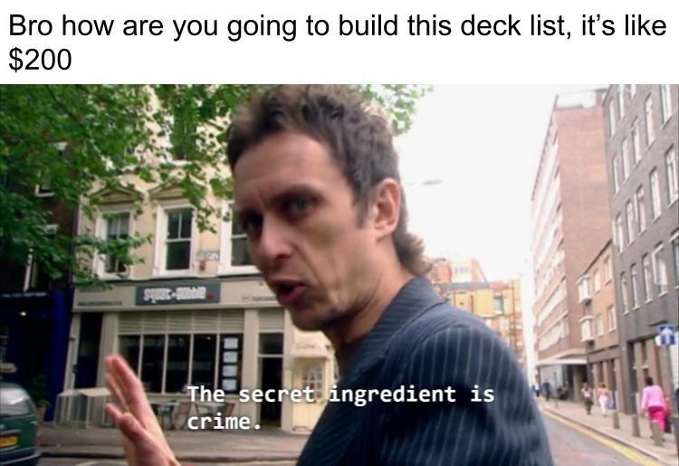 The secret is crime meme joke
