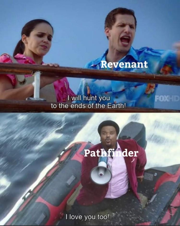 Revenant meme hunt you down