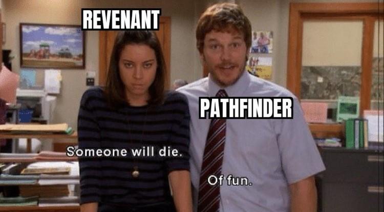 Revenant Pathfinder meme