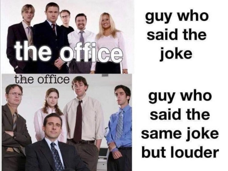 Guy said the joke louder original Office vs UK