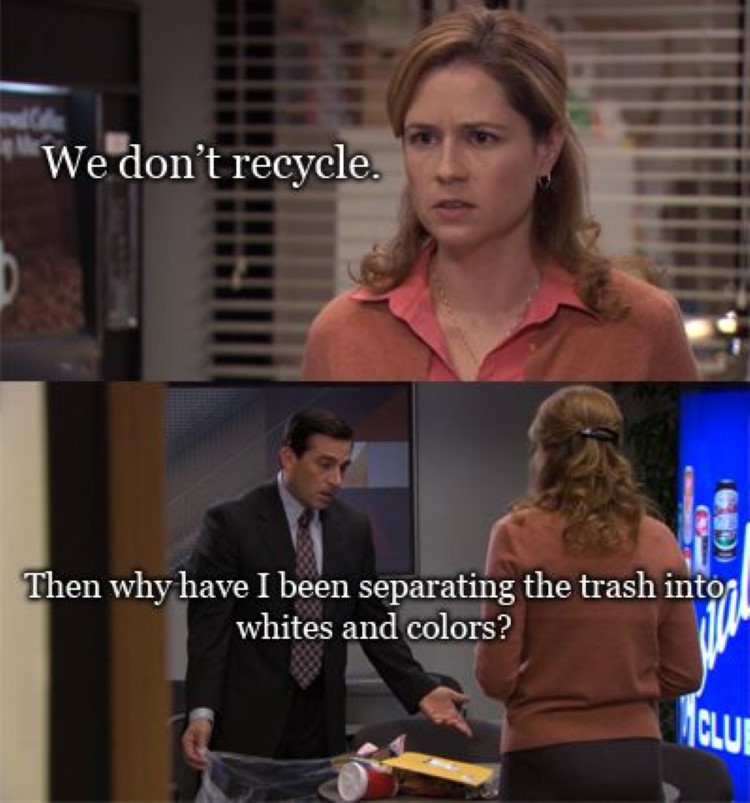 We dont recycle joke The Office