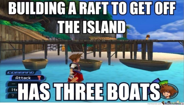 Sora already had rafts on the island meme