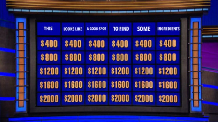 Jeopardy categories good spot for ingredients
