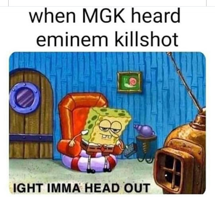 MGK eminem aight imma head out