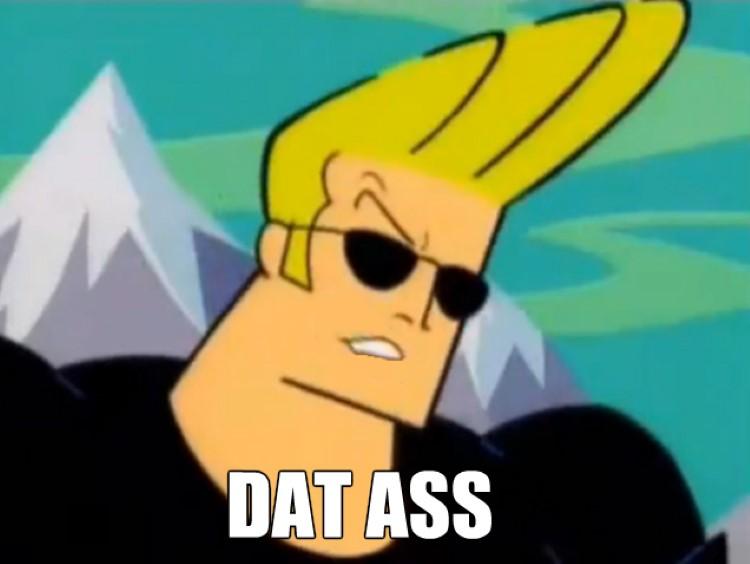 Johnny Bravo dat ass meme