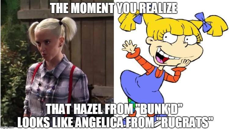 Hazel from Bunkd looks like Angelica
