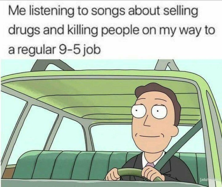 Listening to songs driving to work meme
