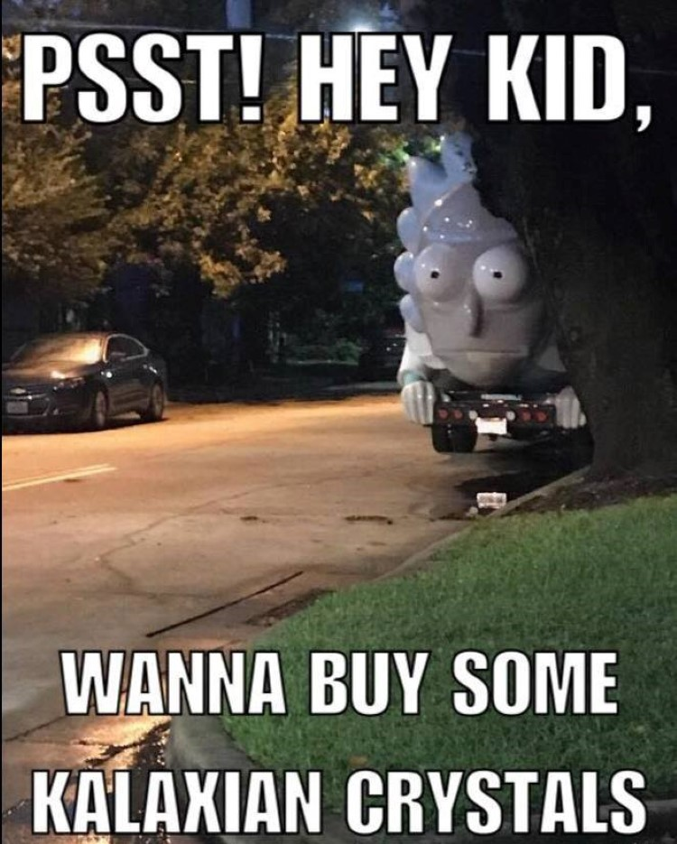 Rick van wanna buy Kalaxian crystals meme