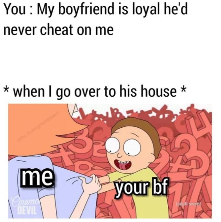 Your bf me loyal joke