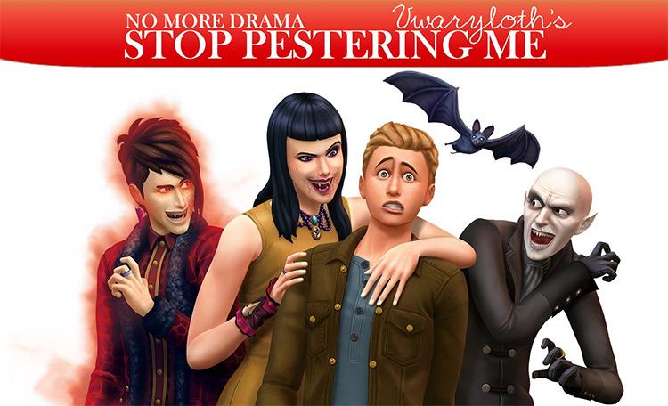 Stop Pestering vamp mod