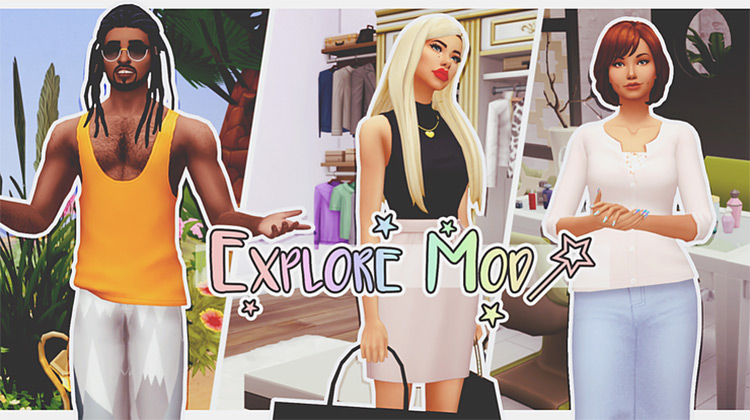 The Explore Mod for Sims4