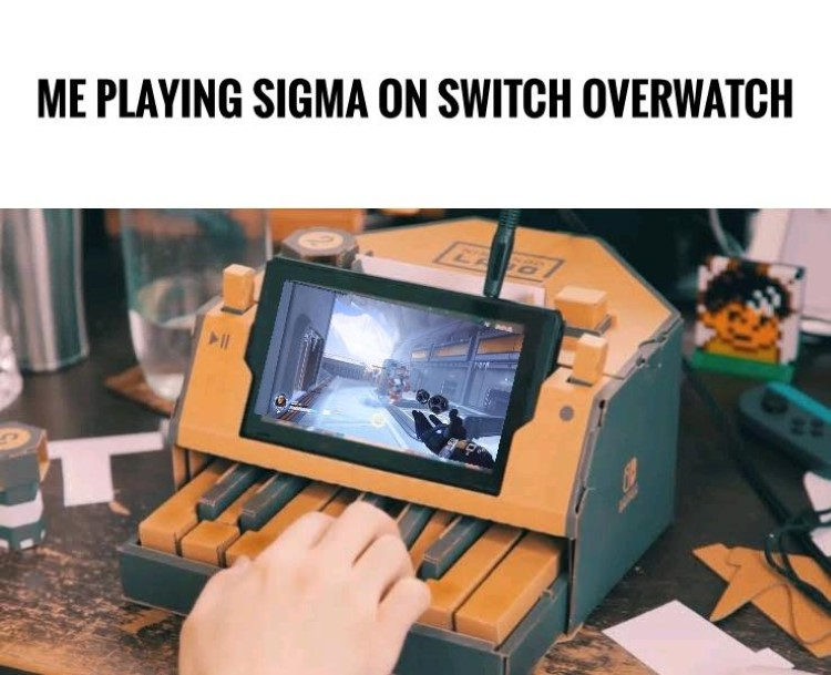 Playing sigma on switch overwatch meme