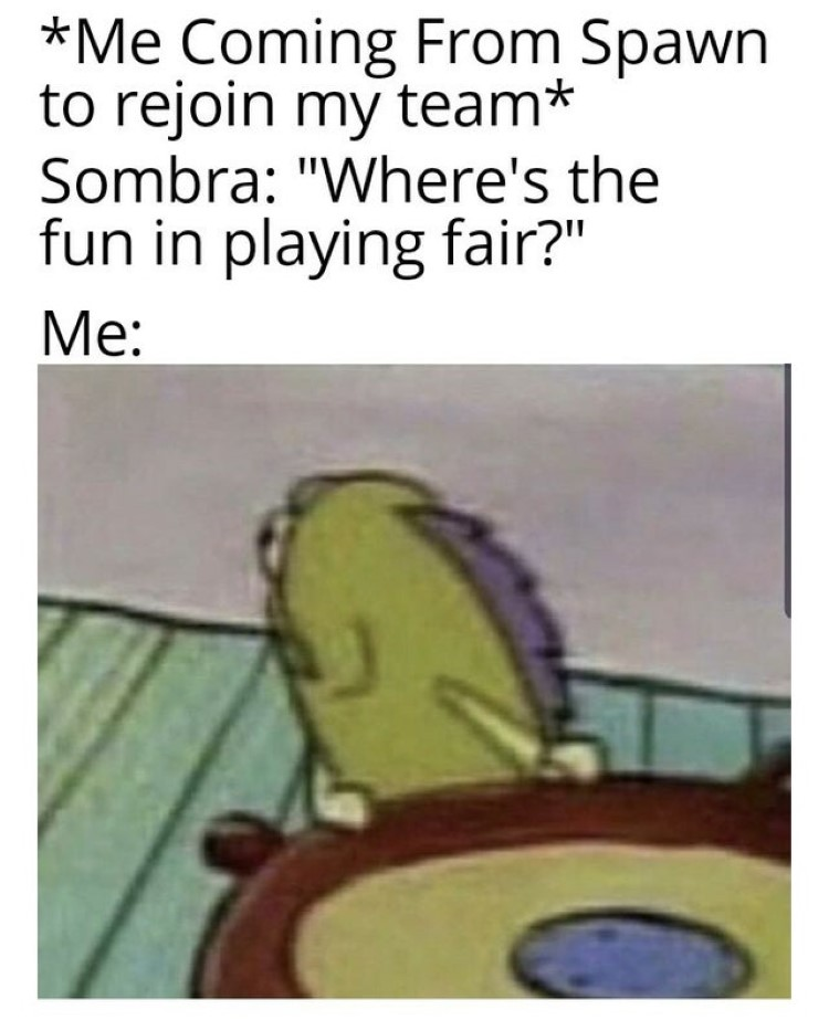Wheres the fun in playing fair meme