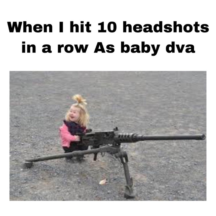Headshots as baby dva meme