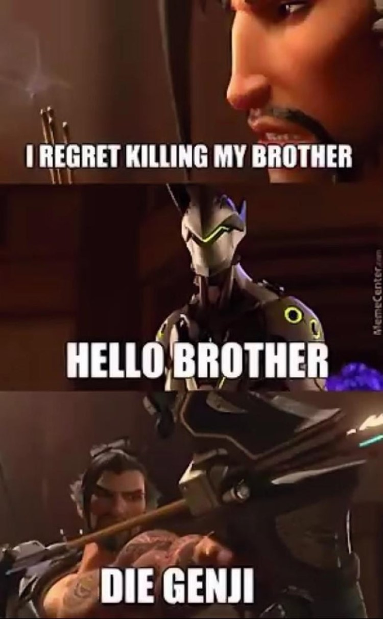 Hello brother, die Genji meme