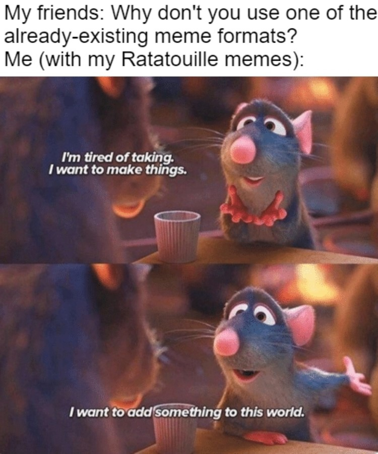 New Ratatouille meme format joke