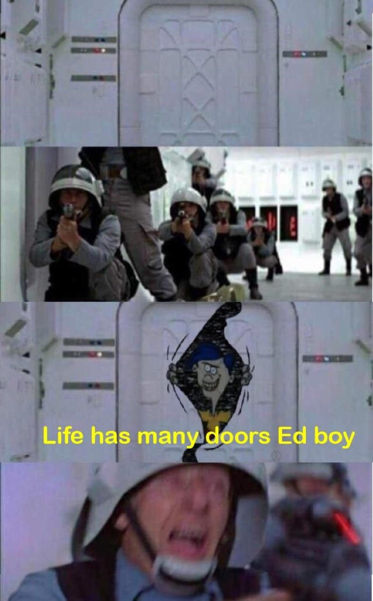 Life has many doors ed boy meme