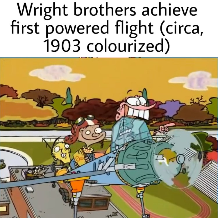 Write brothers achieve powered flight meme