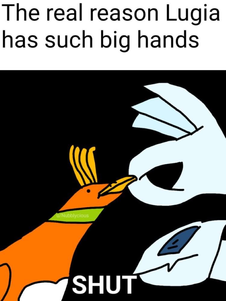 Lugia has big hands meme