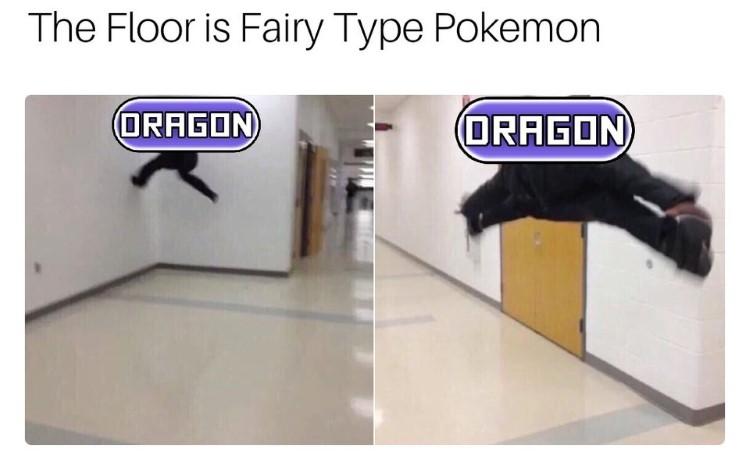 The floor is a fairy type Pokemon meme
