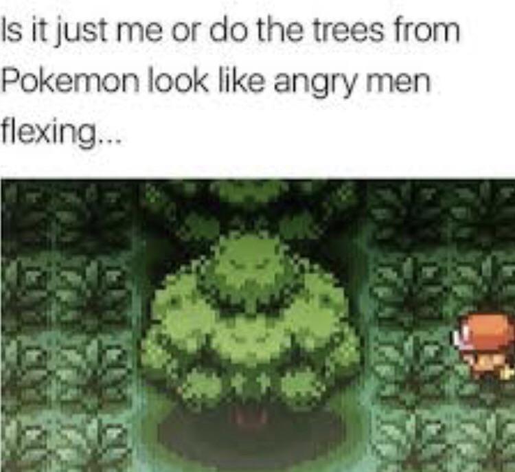 Trees in Pokemon look like flexing men