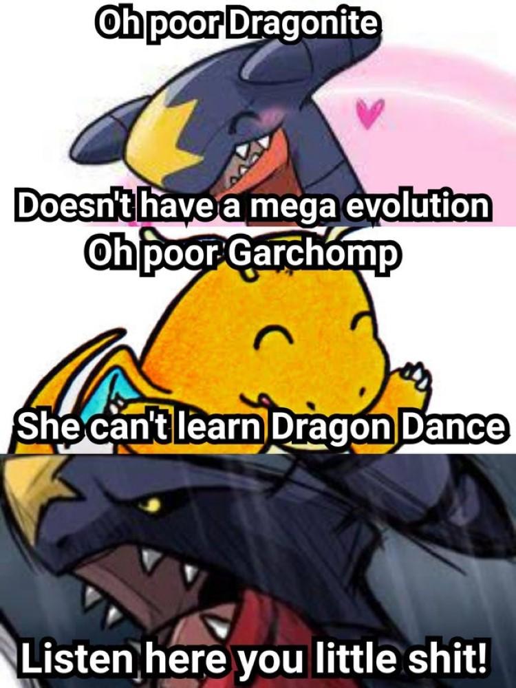 Poor Dragonite, or Garchomp!