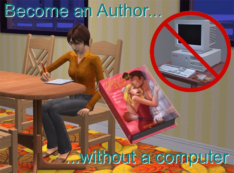 Write without computer in Sims2