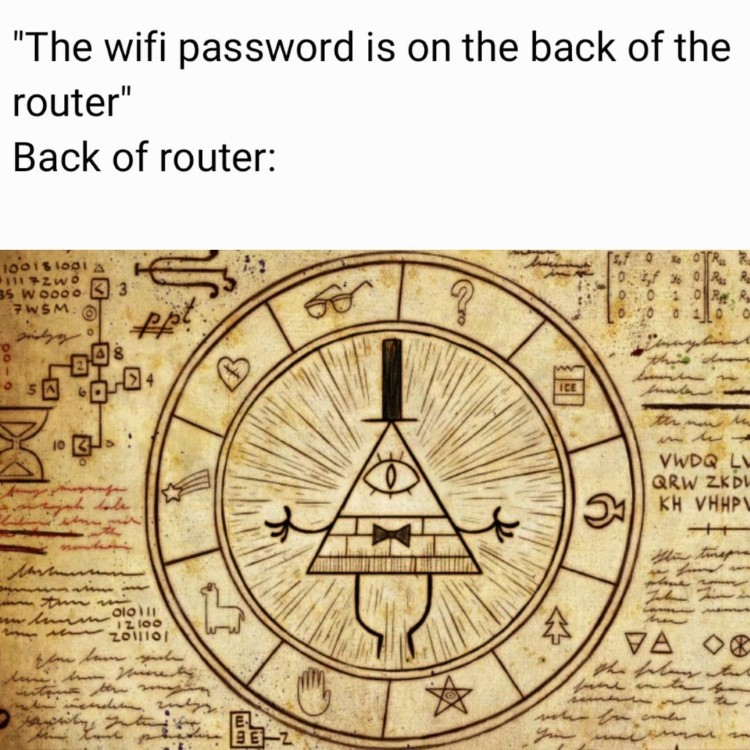 Wifi password on the back of the router, Gravity Falls meme