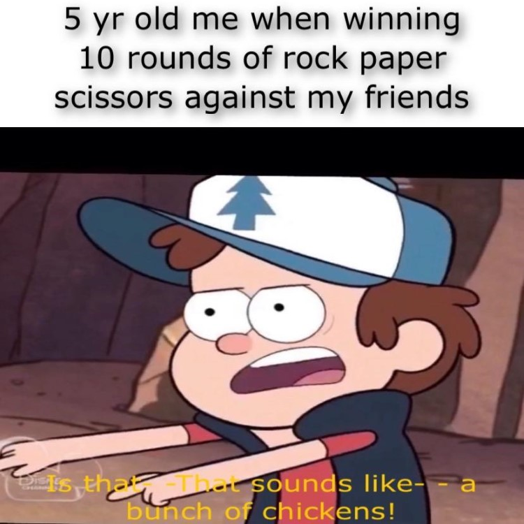When I win rock paper scissors against friends meme