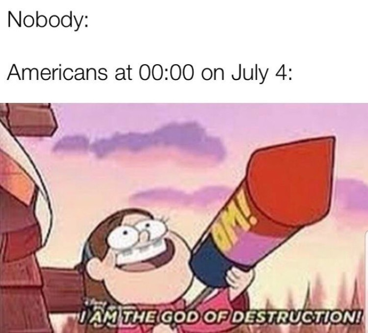 Americans 4th of July - Mable is the god of destruction rocket
