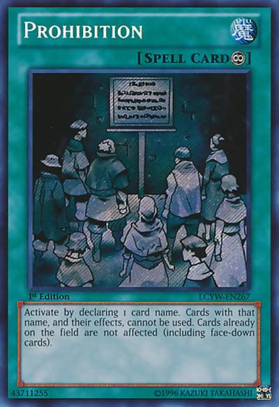 Prohibition Yu-Gi-Oh Card