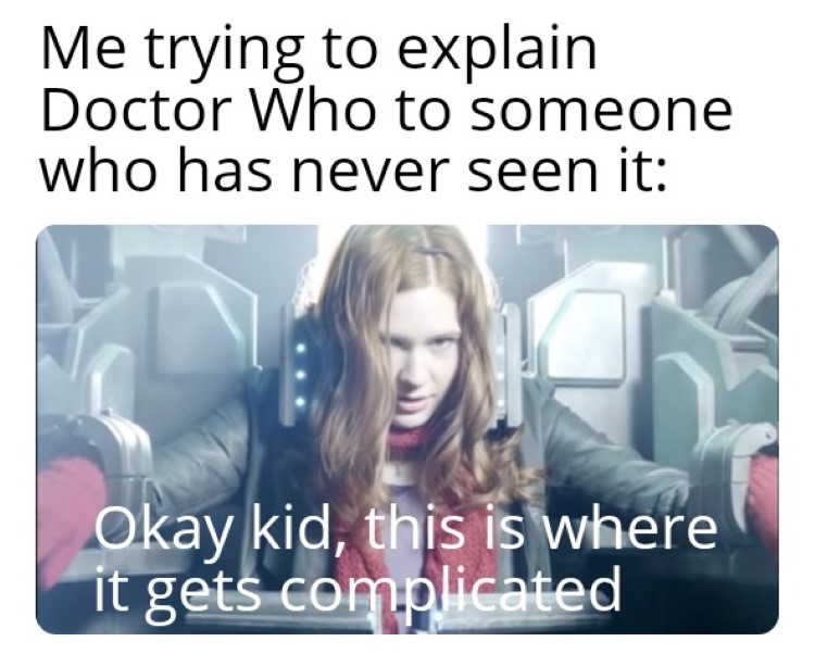 Dr Who explained to someone brand new