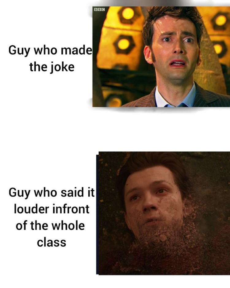 Guy who made joke vs guy who said it louder