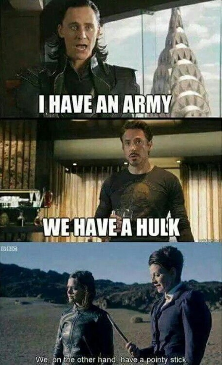 I have an army, We have a hulk meme