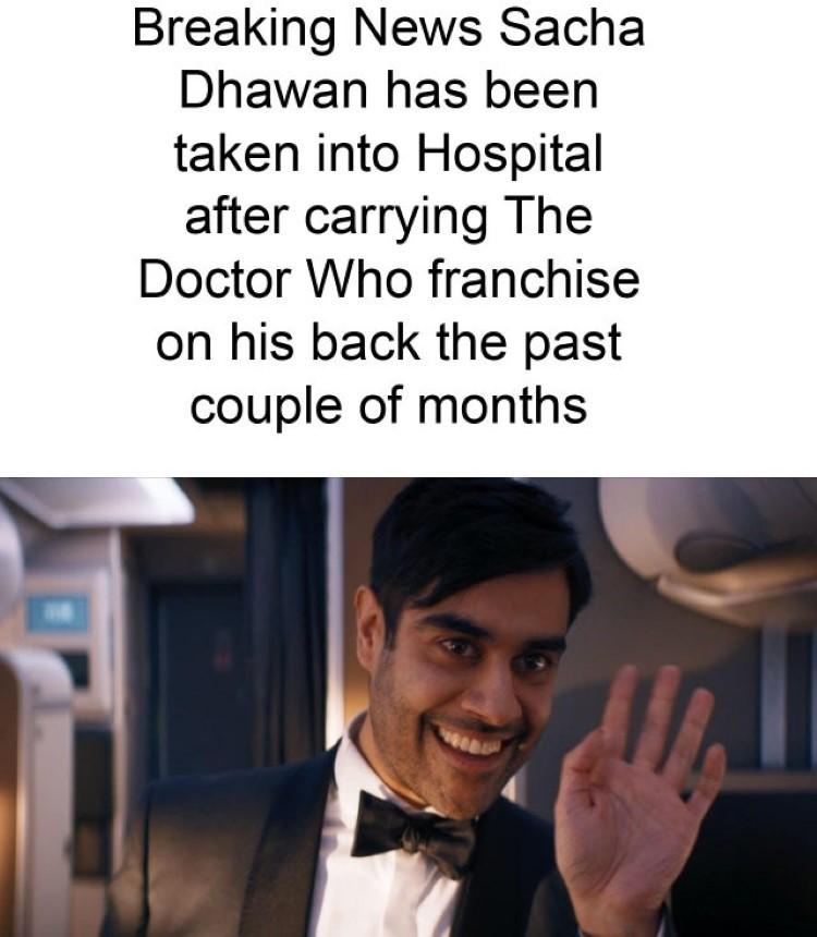 Breaking Sacha Dhawan meme