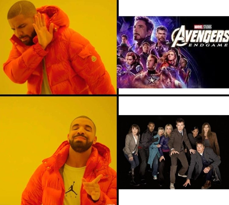 Avengers no, Dr Who Yes - Drake format