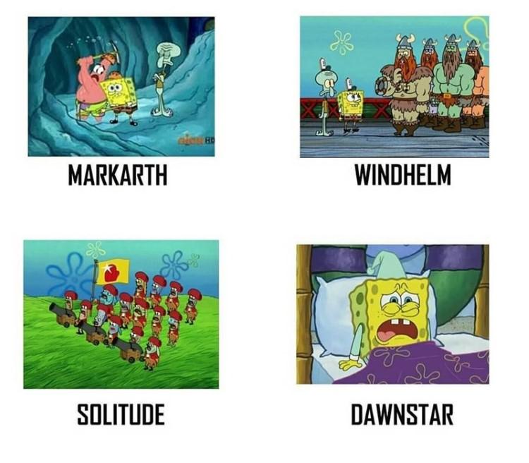 Markarth, Windhelm, Solitude, Dawnstar Skyrim & SpongeBob crossover meme