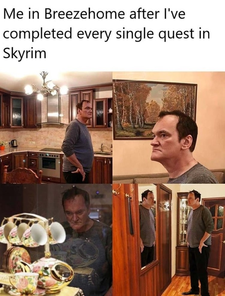 Me in Breezehome looking around after Skyrim quests meme