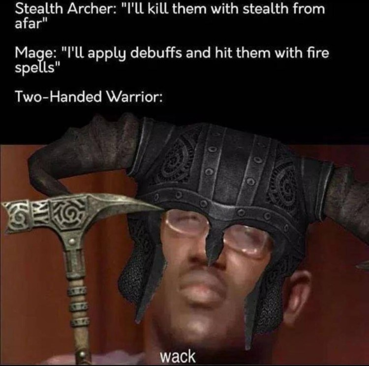 Stealth archer and two-handed warrior meme