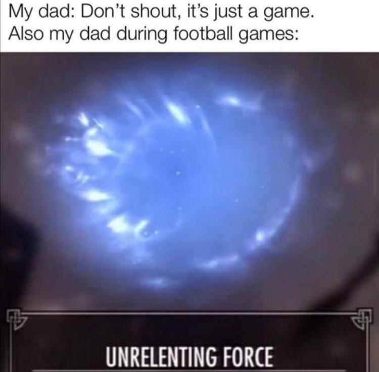 Unrelenting force meme in Skyrim