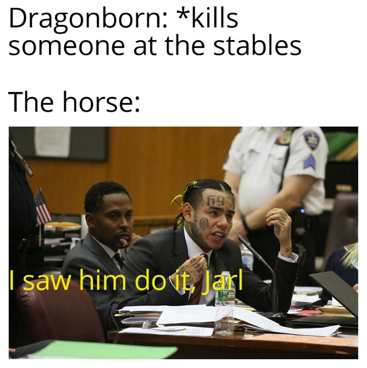 Tekashi meme crossiver in Skyrim, I saw him do it Jarl