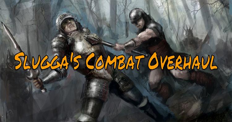 Slugga's Combat Overhaul Blade & Sorcery